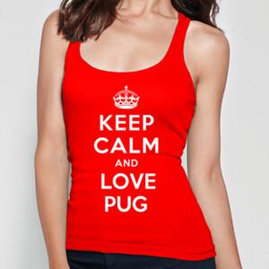 Camiseta roja de tirantes diseño Keep calm and love pug - Mujer